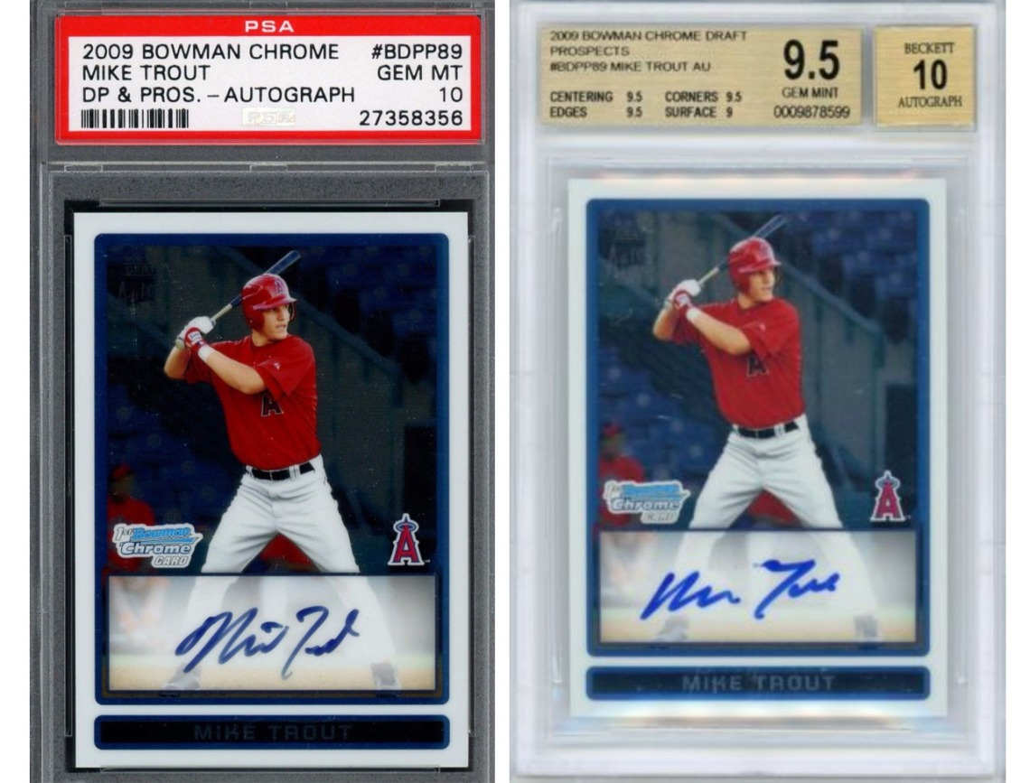 Would You Rather Have A Mike Trout Psa 10 Or Mike Trout Bgs